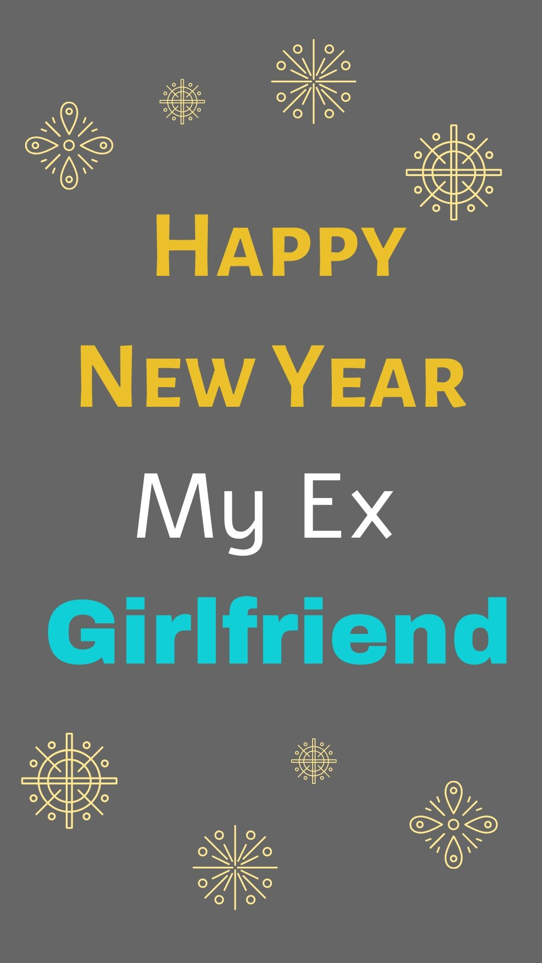 Happy New Year 2021 Wishes for Ex Girlfriend