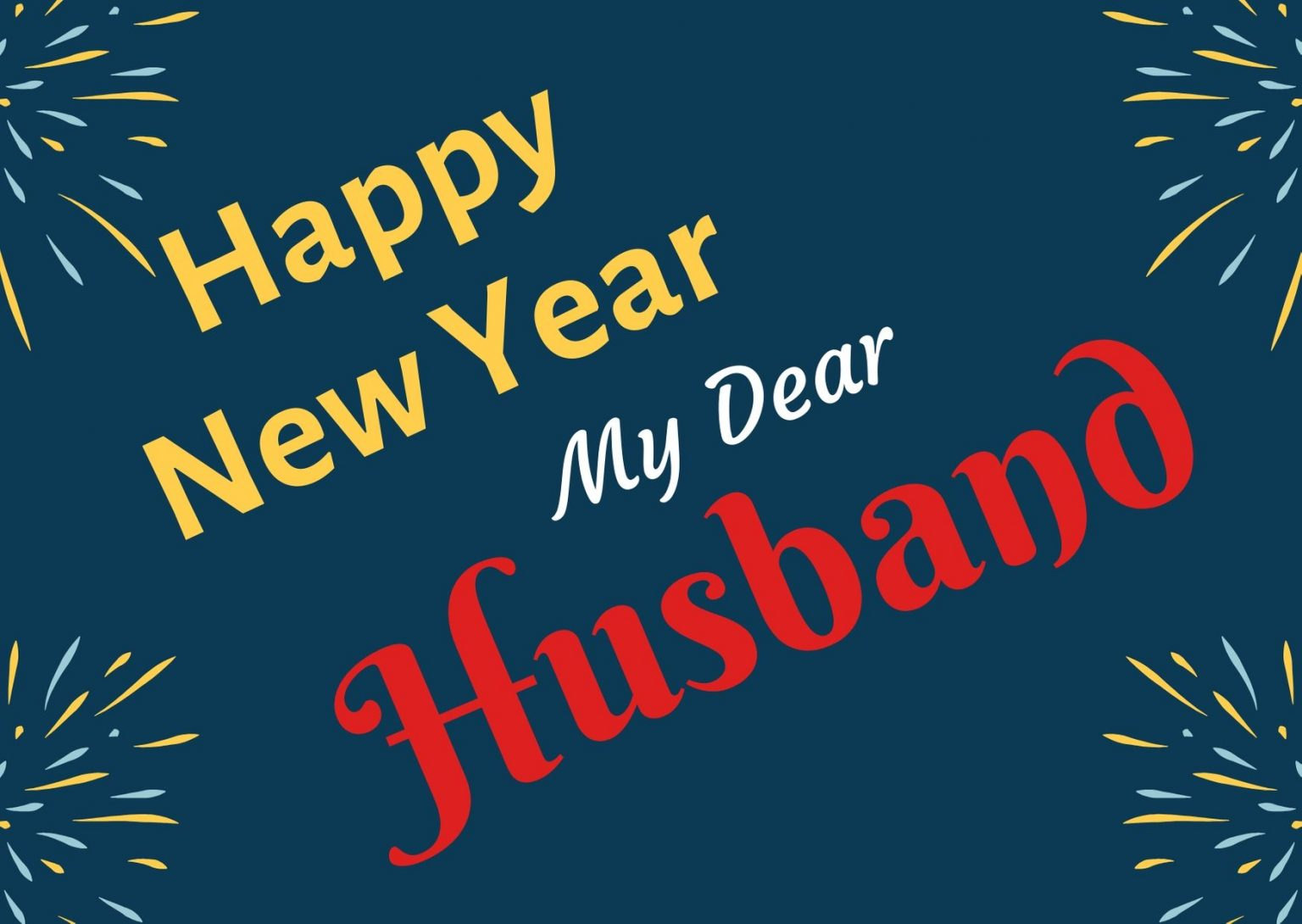 Happy New Year 2020 Wishes for Husband