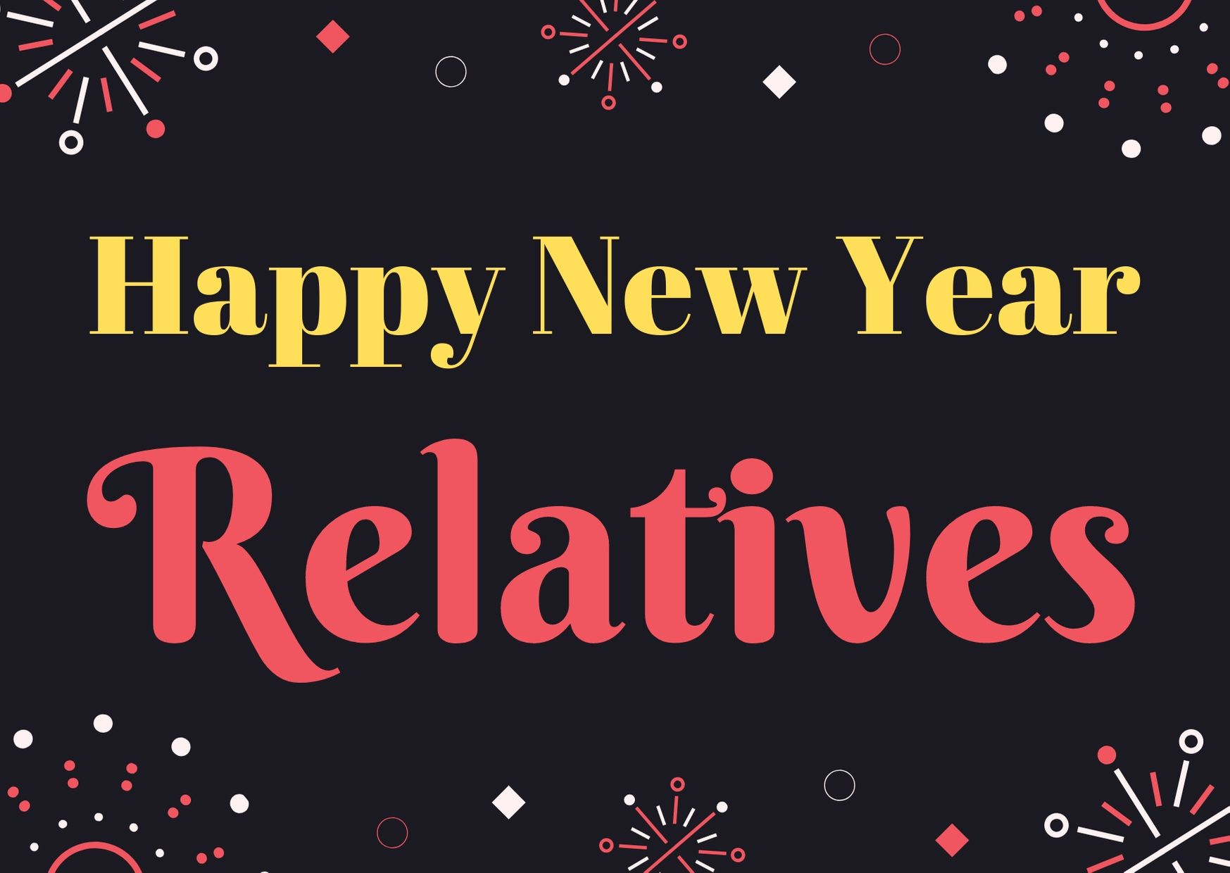 Happy New Year 2021 Wishes For Relatives